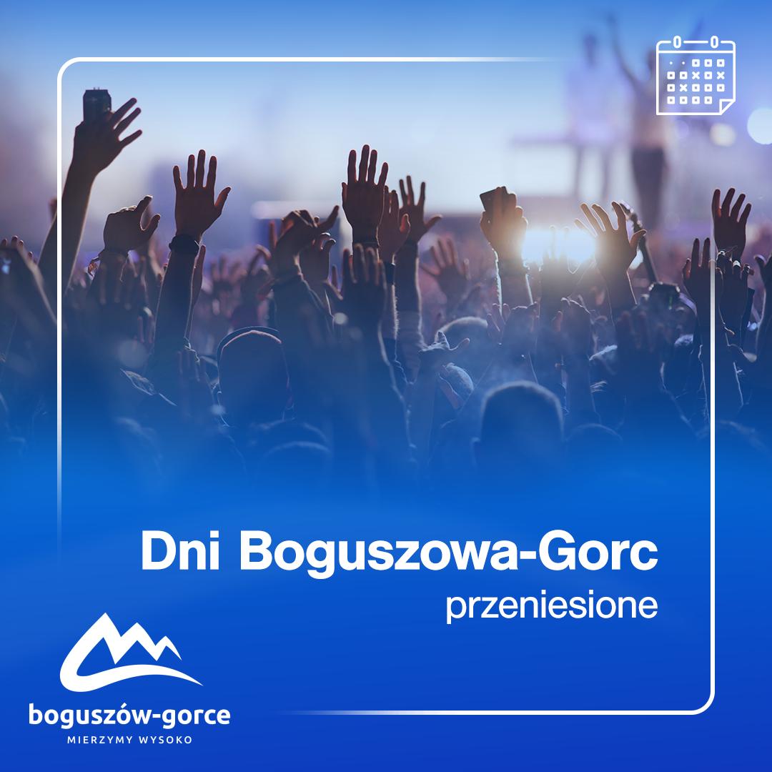 Dni Boguszowa-Gorc przeniesione