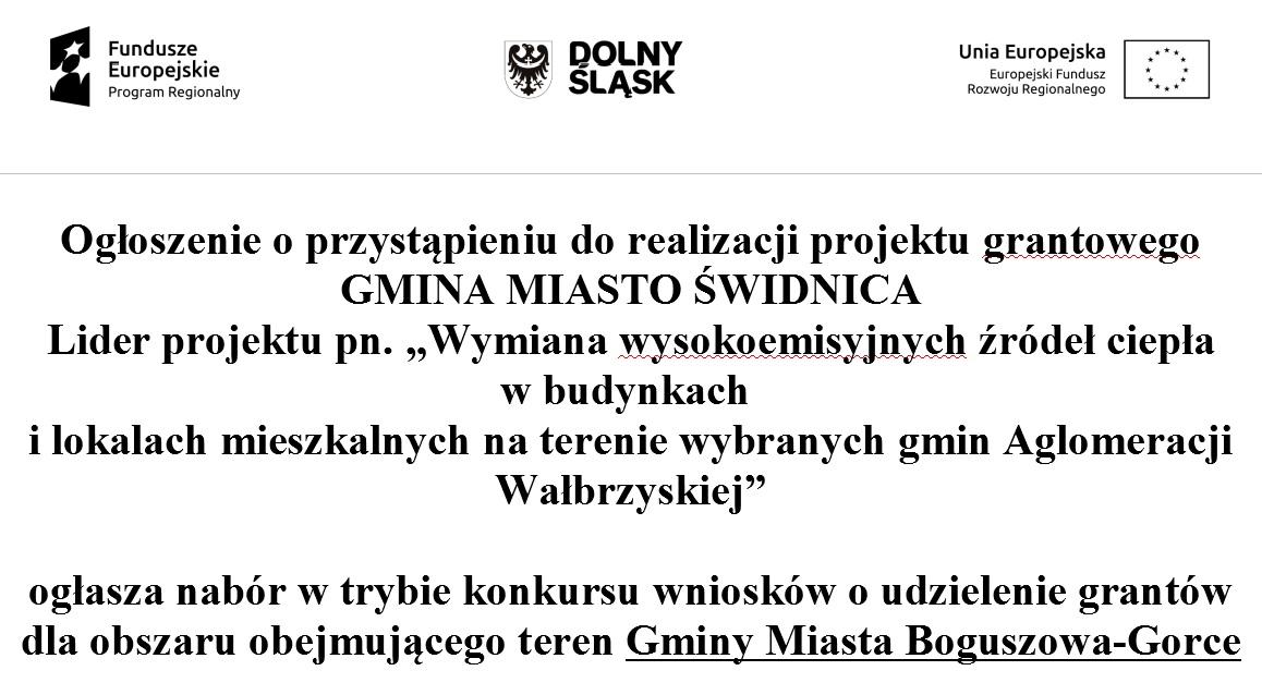 Ogłoszenie naboru w trybie konkursu wniosków o udzielenie grantów dla obszaru obejmującego teren Gminy Miasta Boguszowa-Gorce w ramach projektu pn.
