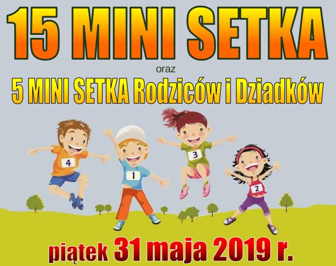 15 Mini Setka i 5 Mini Setka Rodziców i Dziadków – Boguszów-Gorce, 31.05.2019