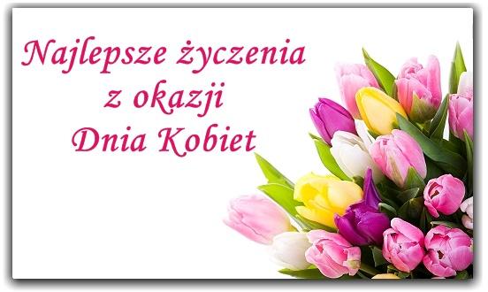 Serdeczne życzenia z okazji Dnia Kobiet !