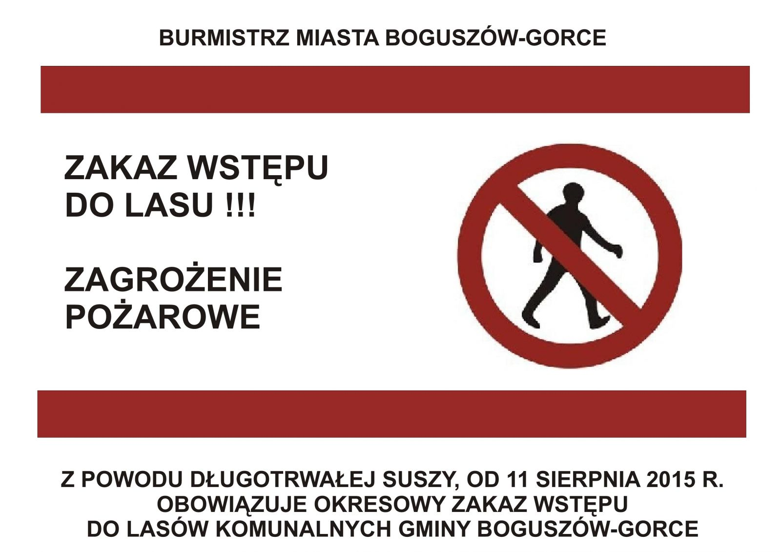ZAKAZ WSTĘPU DO LASU !!!