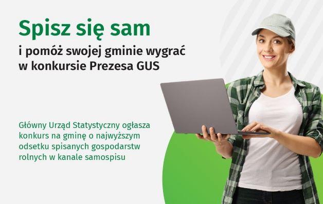 Konkurs Prezesa GUS na gminę o najwyższym odsetku spisanych gospodarstw rolnych w kanale samospisu!