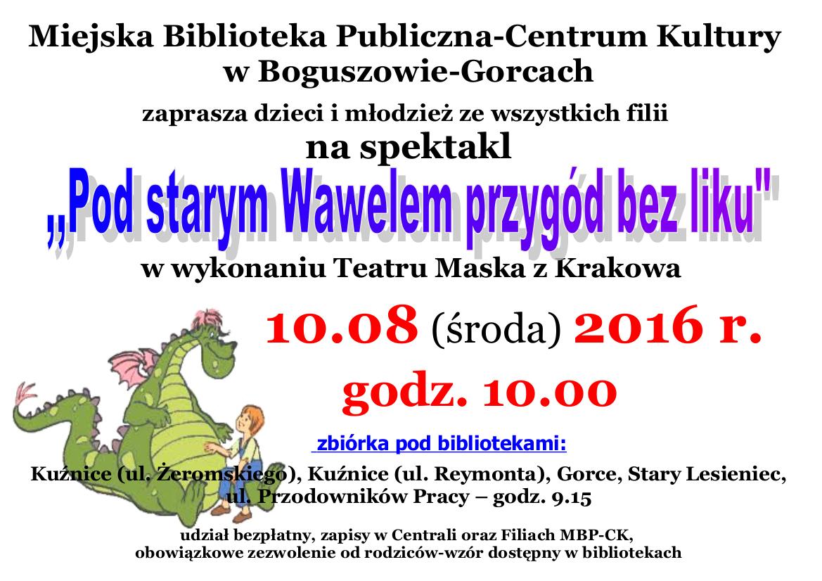 Miejska Biblioteka Publiczna-Centrum Kultury w Boguszowie-Gorcach zaprasza na spektakl