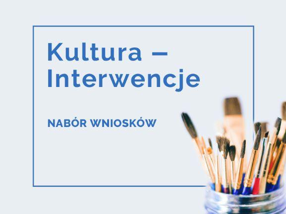Nabór wniosków w programie Kultura - Interwencje 2021