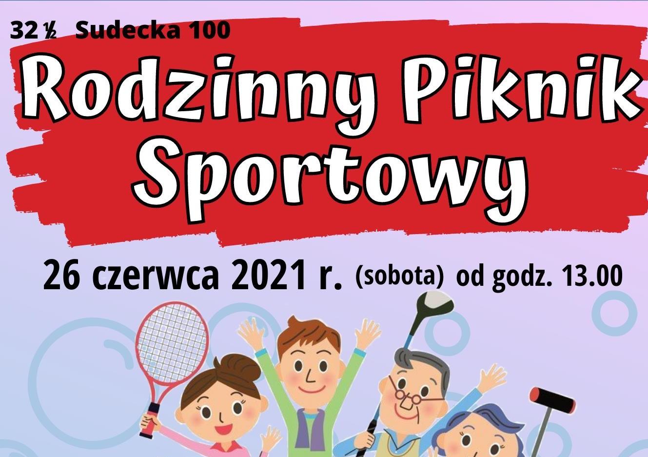 Rodzinny Piknik Sportowy - zapraszamy!